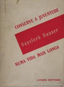 Gayelord Hauser - Numa Vida Mais Longa «€5.00»