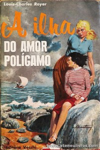 Louis-Charles Royer - A Ilha do Amor Polígamo - «€5.00»