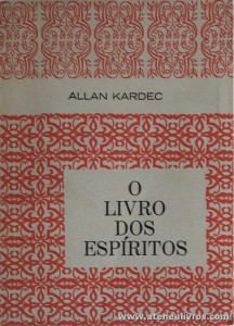 Allan Kardec - O Livro dos Espíritos «€5.00»