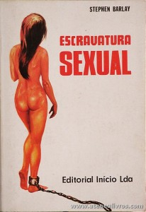 Stephen Barlay - Escravatura Sexual «€5.00»