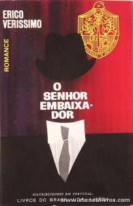 Erico Verissimo - o Senhor Embaixador «€5.00»
