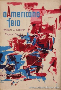 William J. Lederer e Eugene Burdick - O Americano Feio «€5.00»