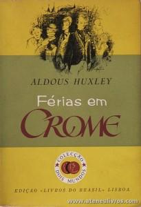 Aldoyux Huxley - Férias em Crome «€5.00»