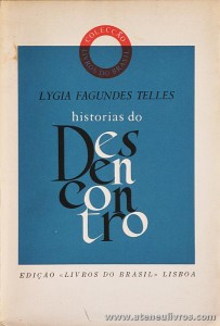 Lygia Fagundes Telles - História do Desencontro «€5.00»