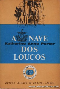 Katherine Anne Portes - A Nave dos Loucos «€5.00»