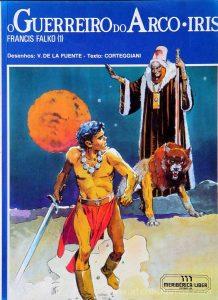 O Guerreiro do Arco Iris «€5.00»