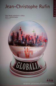 Jean-Christophe Rufin - Globália - «€10.00»