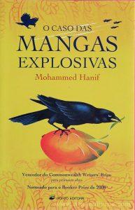 Mohammed Hanif - O Caso das Mangas Explosivas - «€5.00»