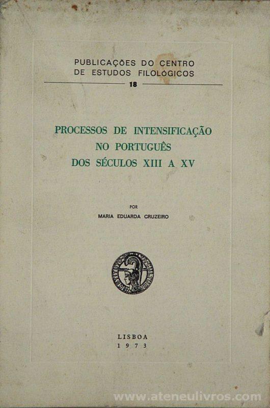 Processos de Intensificação no Português dos Séculos XIII a XV
