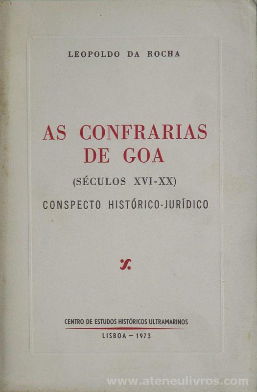 As Confraria de Goa (Século XVI-XX) Conspecto Histórico-Juridico
