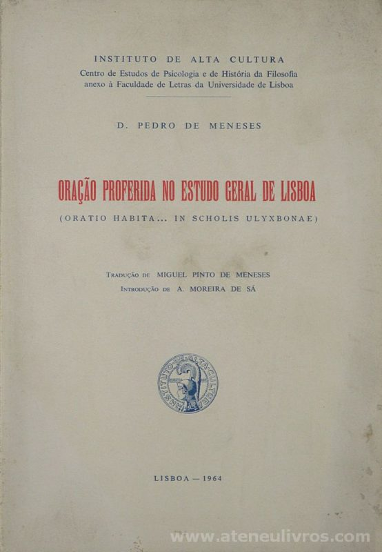 Oração Proferida no Estudo Geral de Lisboa (Oratio Habita... in Scholis Ulyxbonae)