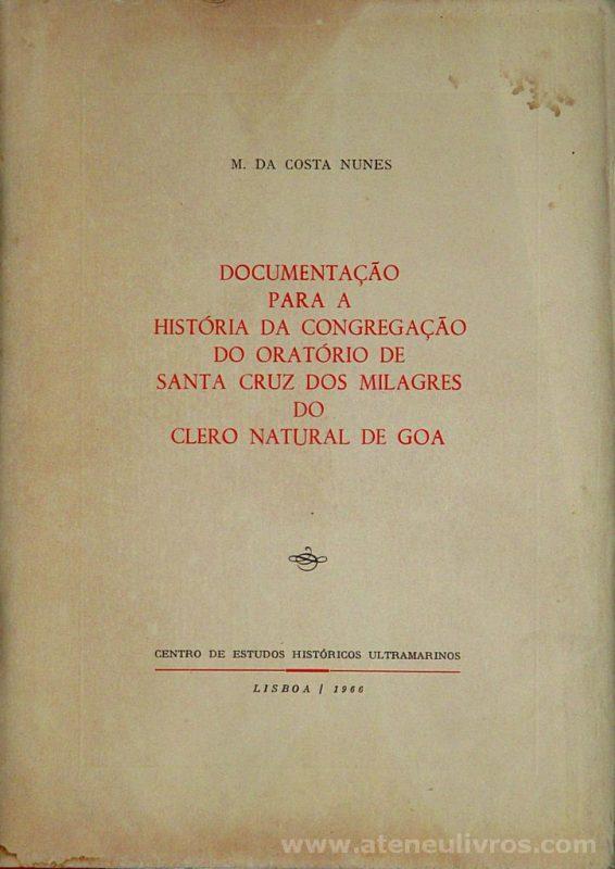 Documentação Para a História da Congregação do Oratório de Santa Cruz dos Milagres do Clero Natural de Goa