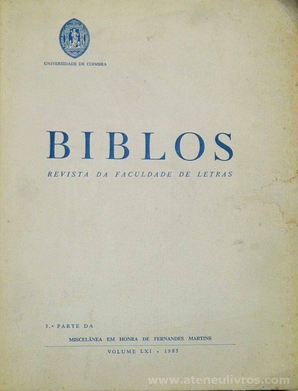 Biblos «Revista da Faculdade de Letras» Vol. LX * 1984