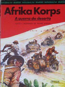 Afrika Korps - a Guerra do Deserto «€5.00»