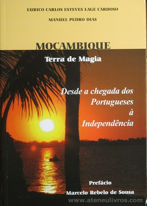 Moçambique Terra de Magia (Desde a Chegada dos Portugueses a Independência) «€25.00»