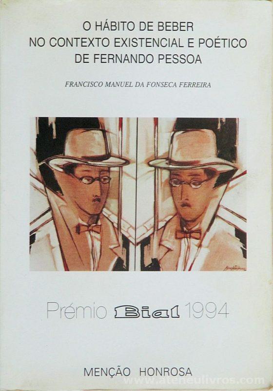 O Hábito de Beber no Contexto Existencial e Poético de Fernando Pessoa