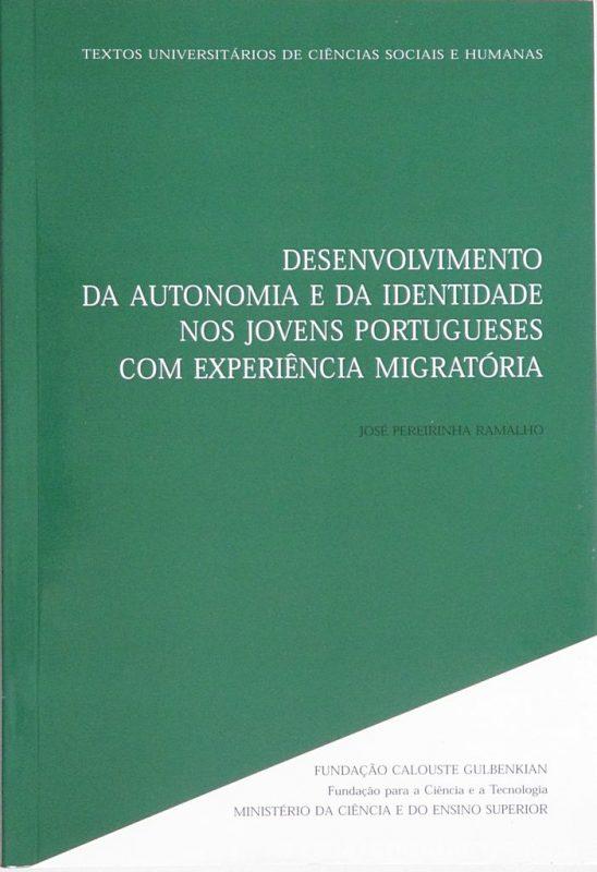 Desenvolvimento da Autonomia e da Identidade nos Jovens Portugueses com Experiência Migratória