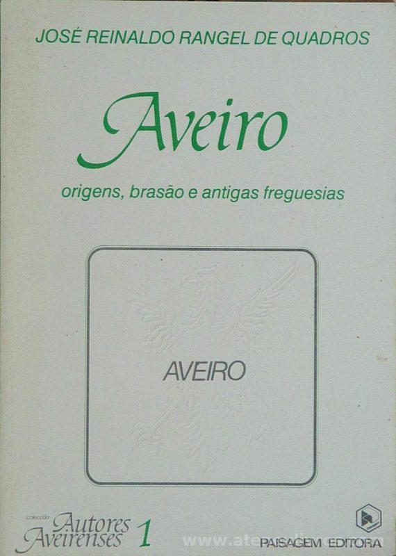 Aveiro ( Origens , Brasão e Antigas Freguesias)