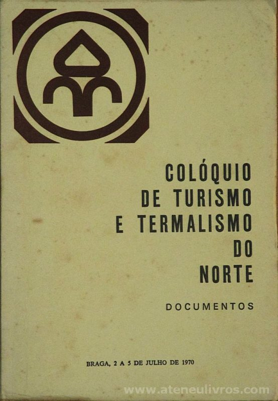 Colóquio de Turismo e Termalismo do Norte