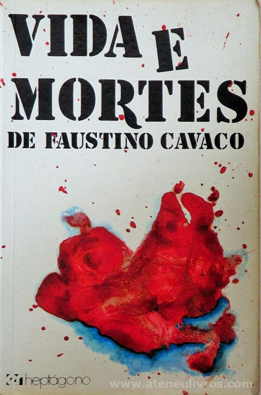 Vida e Morte de Faustino Cavaco